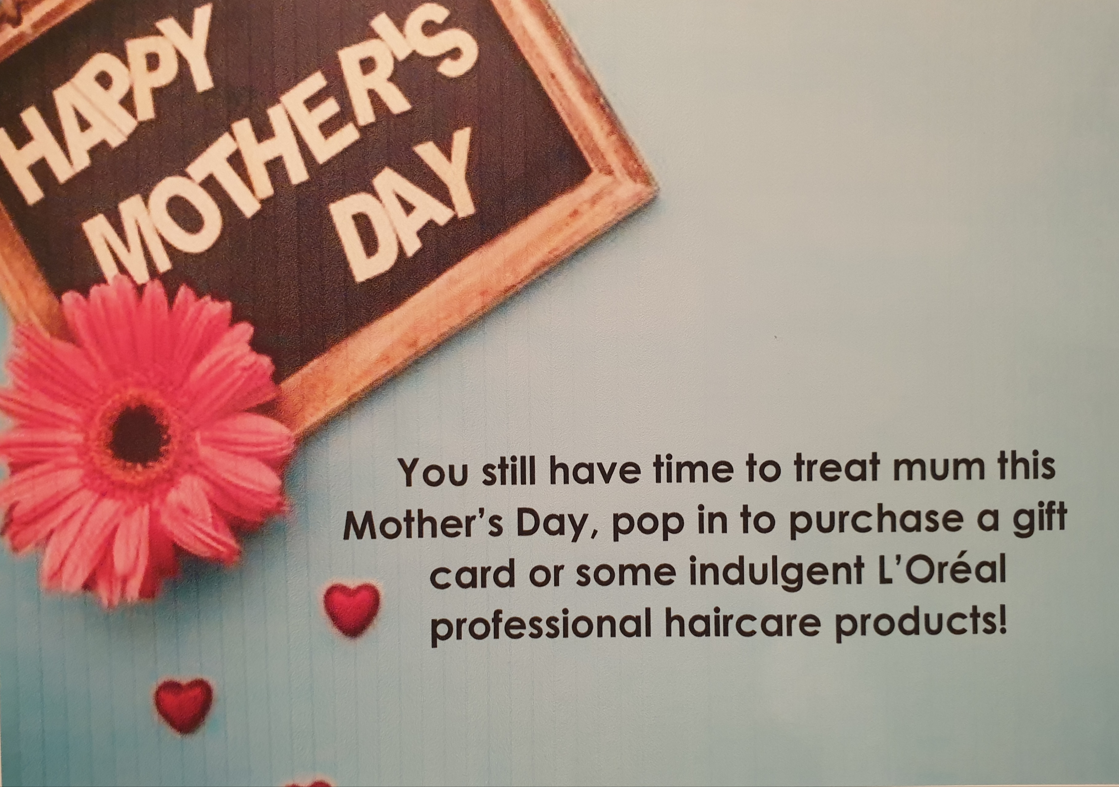 Don't forget Mothers Day!